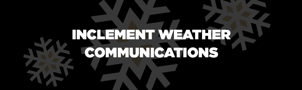Inclement Weather Communications